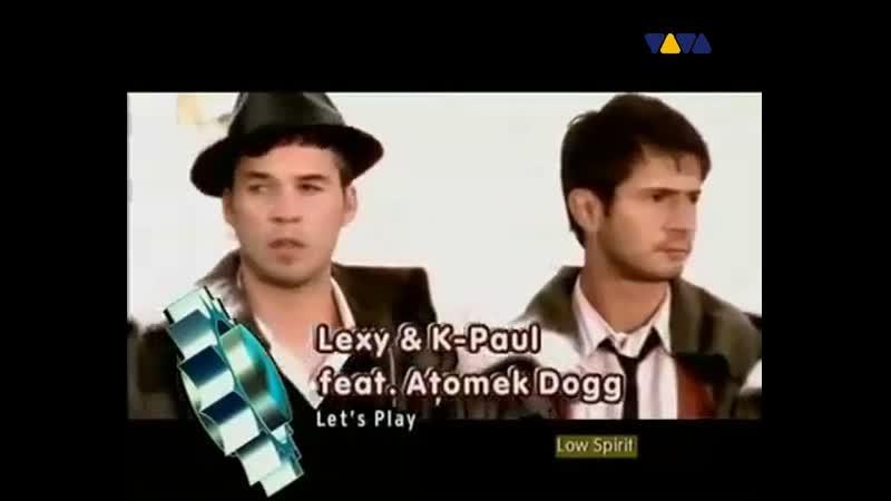 Lexy K-Paul Feat Atomek Dogg - Lets Play (VIVA CLUB ROTATION)