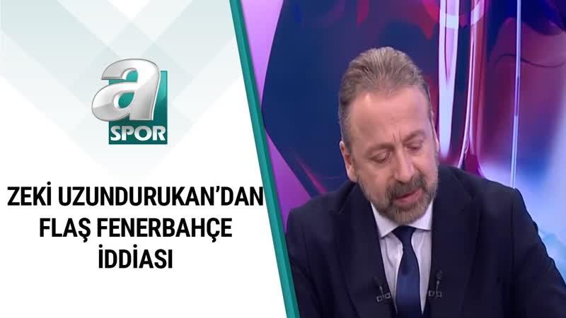 Zeki Uzundurukan Fenerbahçe'nin Hangi Teknik Direktörle Görüştüğünü Açıkladı A Spor