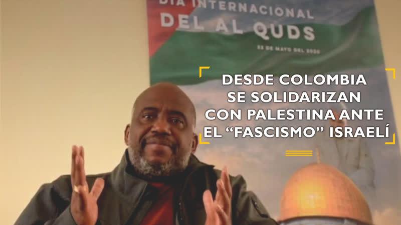 """Desde Colombia se solidarizan con Palestina que resiste fascismo"""""""