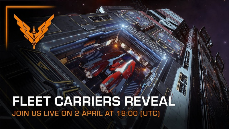 Fleet Carriers Content Reveal 2 April @ 18 00 UTC