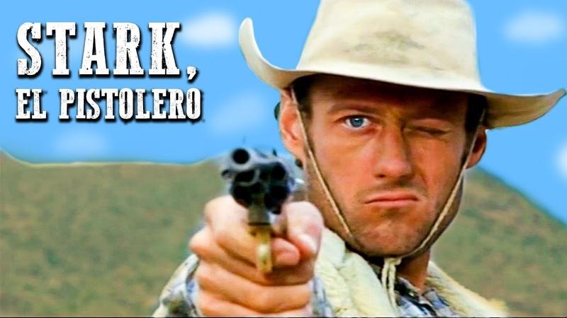 Stark el pistolero PELÍCULA DEL OESTE Cine Occidental Película de vaqueros gratuitas