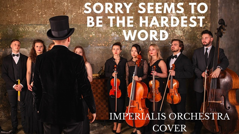 Elton John - Sorry Seems To Be The Hardest Word (IMPERIALIS COVER)