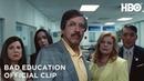 Bad Education: Bob Character Spot (Clip)   HBO
