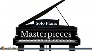 Classical Music - Solo Piano Masterpieces