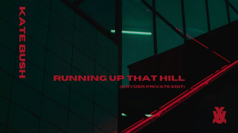 Kate Bush - Running Up That Hill (Kryder Private Edit) | We Rave You Exclusive