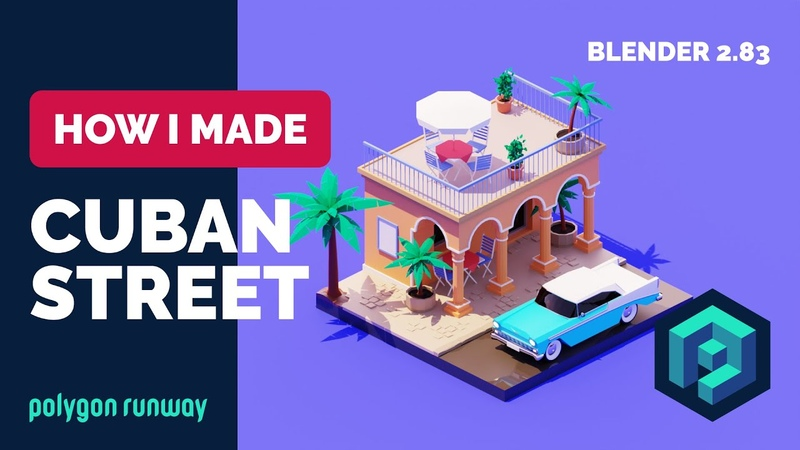 Cuban Street in Blender 2 83 Low Poly 3D Modeling Process
