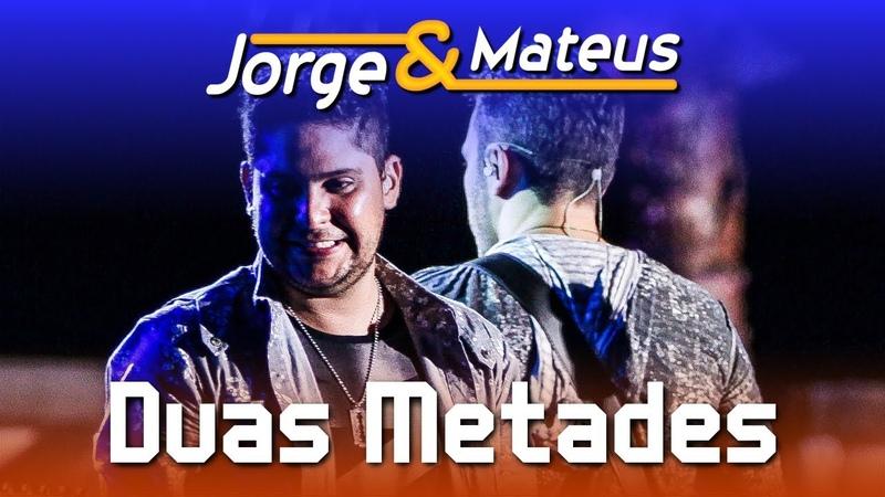 Jorge Mateus Duas Metades DVD Ao Vivo em Jurerê Clipe Oficial