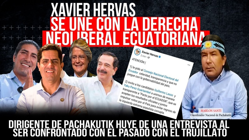 XAVIER HERVAS SE UNE CON LA DERECHA ECUATORIANA PARA IMPEDIR QUE REGRESE RAFAEL CORREA