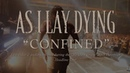 As I Lay Dying - Confined Live in Europe 2018