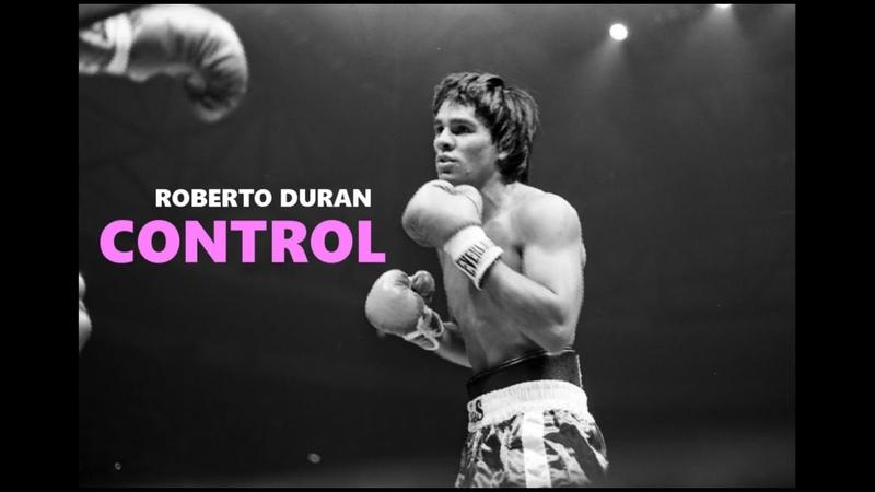 Roberto Duran Control