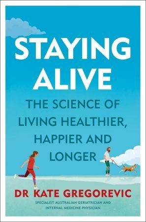 Staying Alive - Kate Gregorevic