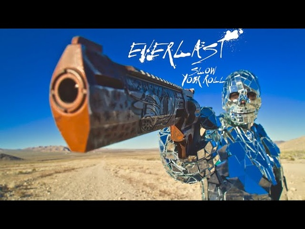 Everlast Slow Your Roll Official Video