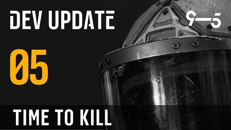 Dev Update 5 - Time to Kill (русские субтитры)
