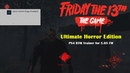 Friday The 13th - Ultimate Horror Edition (RTM TOOL) [PS4 5.05]