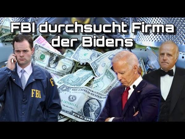 FBI durchsucht Firma der Bidens Ermittlungen gegen die Elite