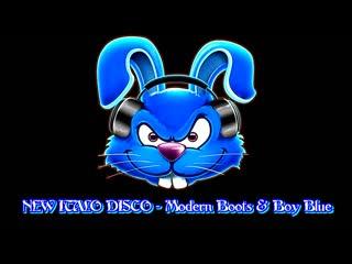 NEW ITALO DISCO - Modern Boots  Boy Blue
