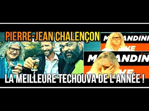 ADBK PierreJean Chalençon - La Meilleure Techouva de lAnnée !