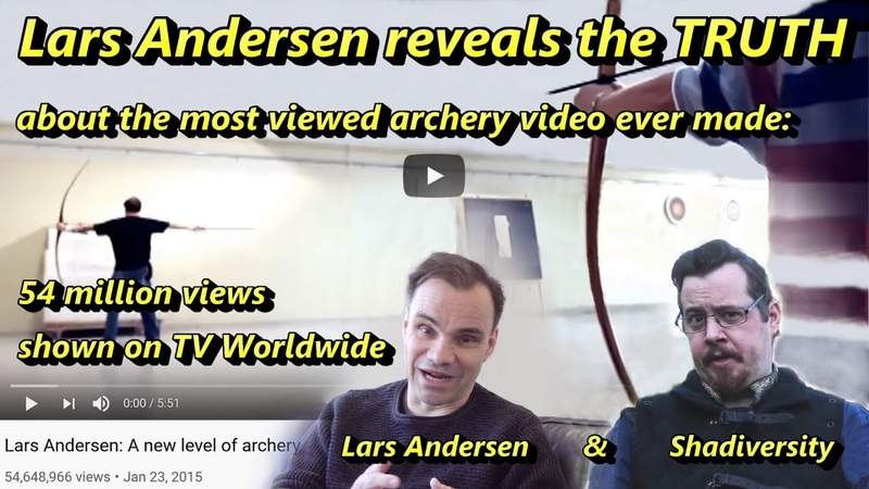 Lars Andersen reveals the TRUTH about the most viewed archery video ever made