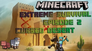 Minecraft survival #2 | Extreme in cursed desert | Crazy monster exploded my house