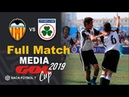 Valencia CF vs E Plus-U Malva Media Gol Cup 2019   Alevín