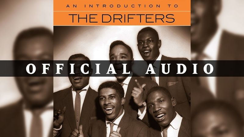 The Drifters There Goes My Baby Official Audio