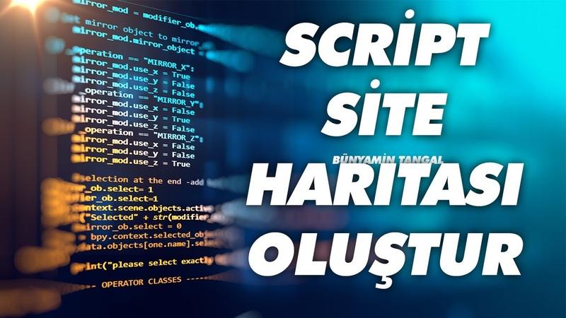 Script Site Haritası Oluşturma