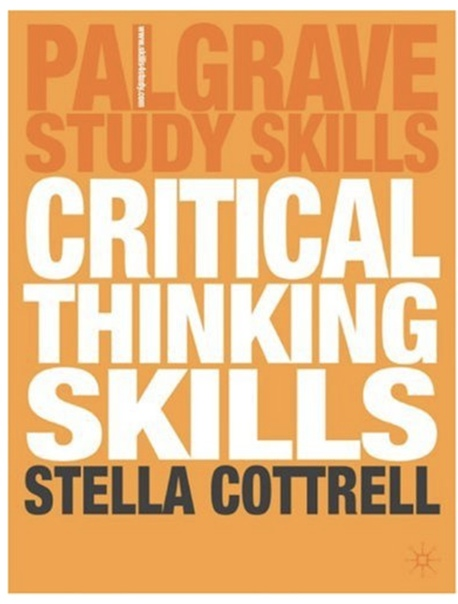 Critical Thinking Skills Developing Effective Analysis and Argument by Stella Cottrell