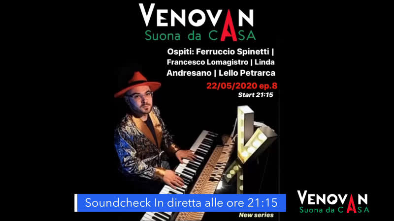 SoundcheckVenovanSuonaDaCasa 22/05/2020 ep.8 ore 21:14 una serata in jazz