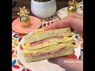 Рецепт_самого_вкусного_горячего_бутерброда