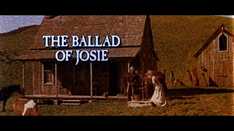 Баллада о Джози The Ballad of Josie 1967