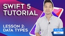 2019 Swift Tutorial for Beginners Lesson 2 Data Types