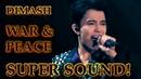 ДИМАШ DIMASH D Dynasty Война и Мир War And Peace SUPER SOUND 10 LANG SUB