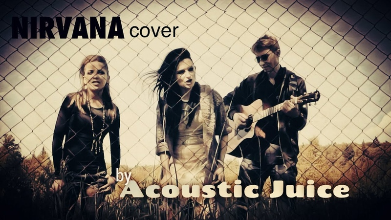 Oh Me (Nirvana cover) - Acoustic Juice