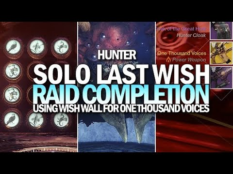Solo Last Wish Raid For One Thousand Voices Hunter Using Wish Wall Destiny 2