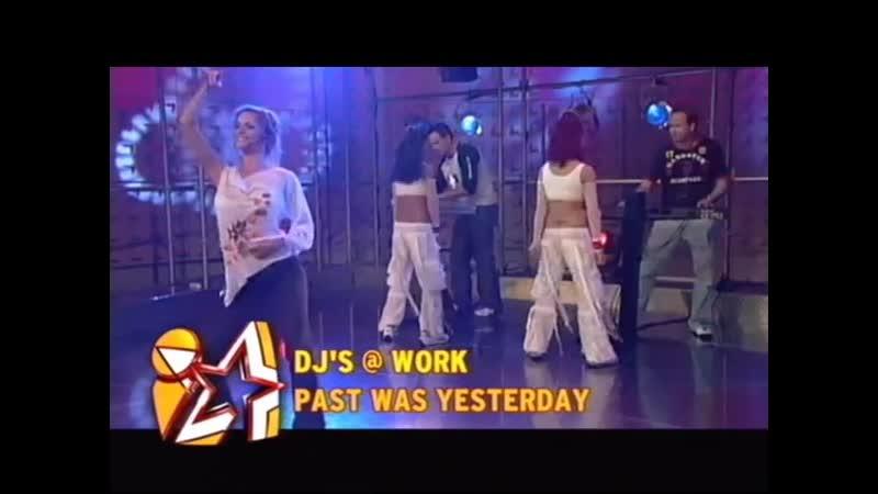 DJ'S @ Work - Past Was Yesterday (Live @ VIVA Interaktiv)
