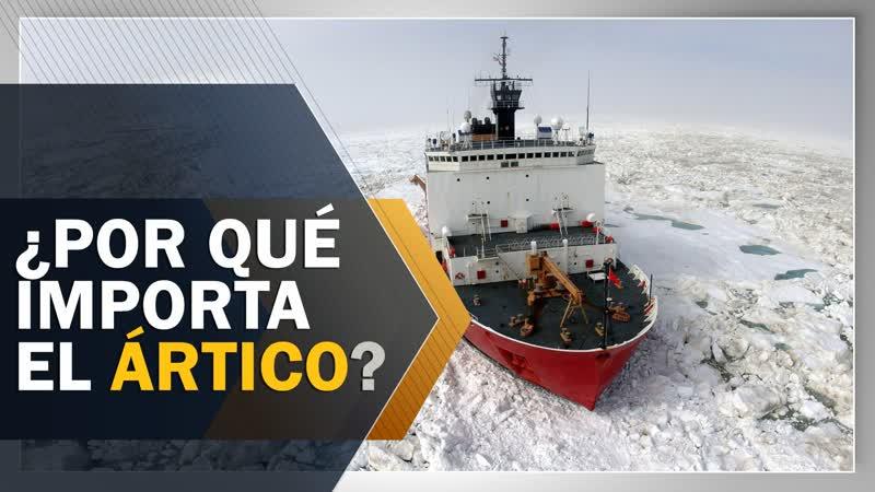 ¿Por qué a EEUU le importa la región del Ártico