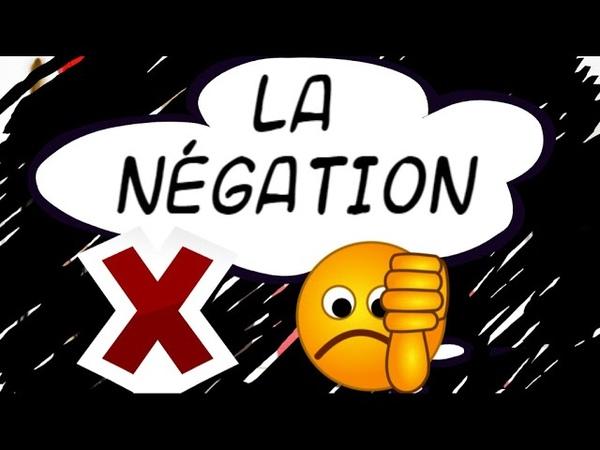 LA NEGATION (A1)