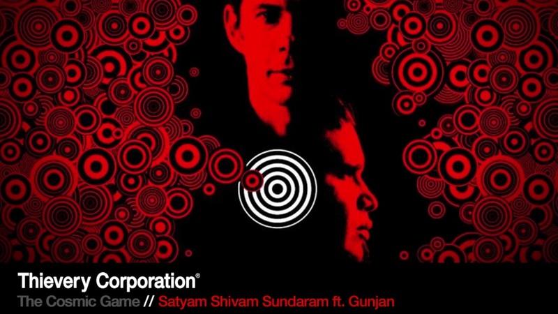 Thievery Corporation - Satyam Shivam Sundaram [Official Audio]