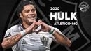Hulk ► Bem Vindo ao Atlético-MG OFICIAL ● 2020 HD