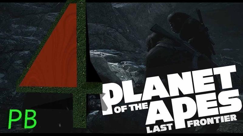 Planet of the Apes: Last Frontie/Планета обезьян Последьний рубеж➤Прохождение➤ [№4]