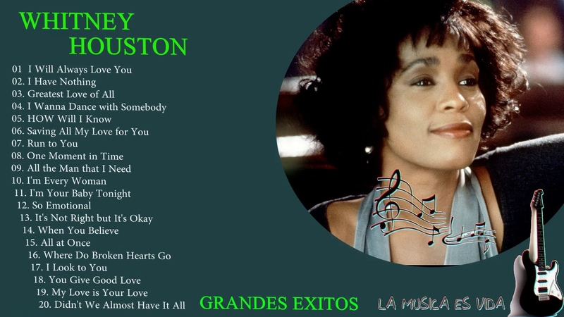 Whitney Houston Sus Grandes Éxitos Top 20 Mejores Canciones Recordando Con Whitney Houston