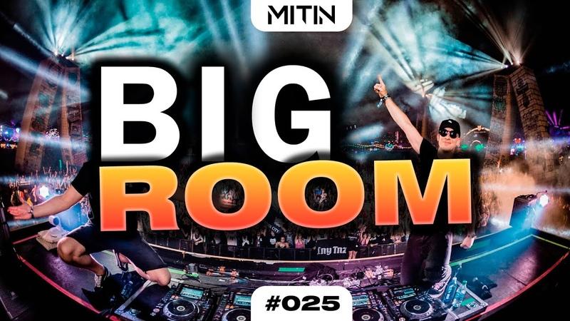 Electro House Big Room House Mix 🔥 EDM Week 025