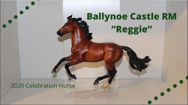 Unboxing Breyer's Breyerfest 2020 Celebration Horse Ballynoe Castle RM