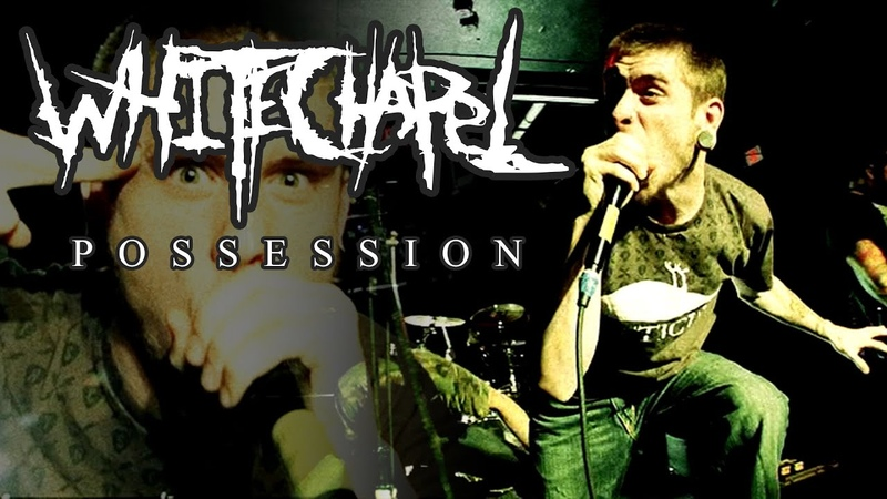 Whitechapel Possession OFFICIAL VIDEO