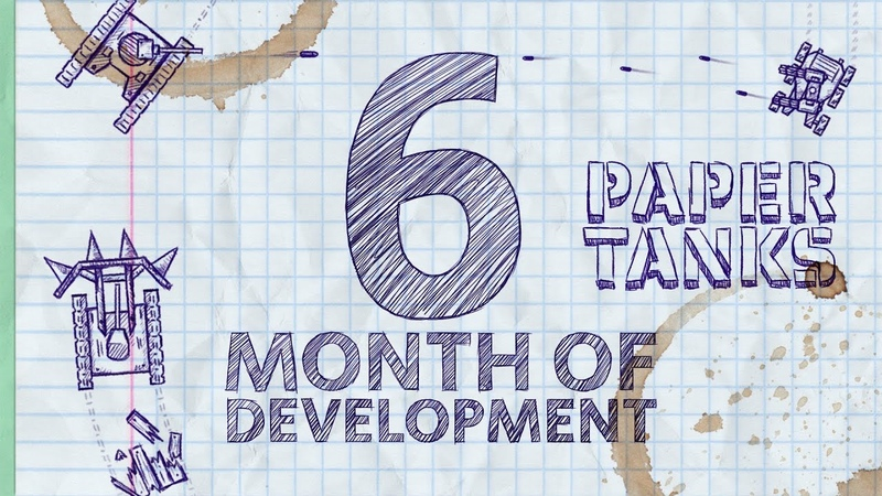 6 months of development PAPER TANKS