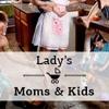Moms & Kids   Мамы и дети