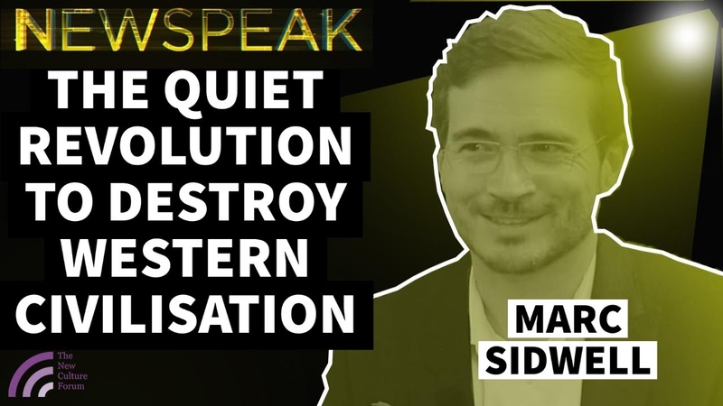 Marc Sidwell The Long March - A Quiet Revolution to Destroy Western Civilisation