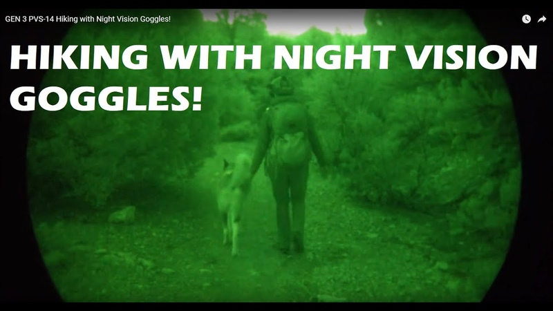 GEN 3 PVS 14 Hiking with Night Vision Goggles