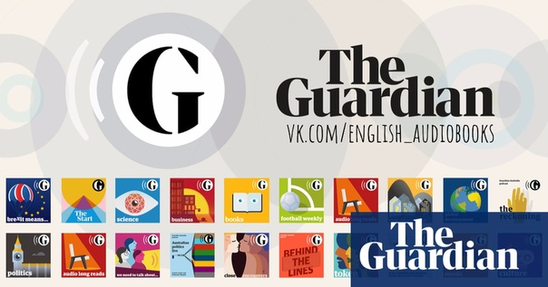 THE GUARDIAN - AUDIO EDITION - MAY 18, 2020